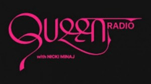 Queen Radio with Nicki