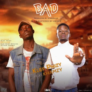 Klef Phizy ft Khamzy - Bad
