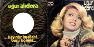 ugur akdora 300x150 - Nostalji Şarkı ve Şarkıcılarımız 70 ve 80 ler
