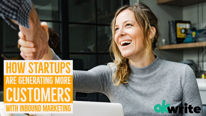 How startups are generating more customers with inbound marketing