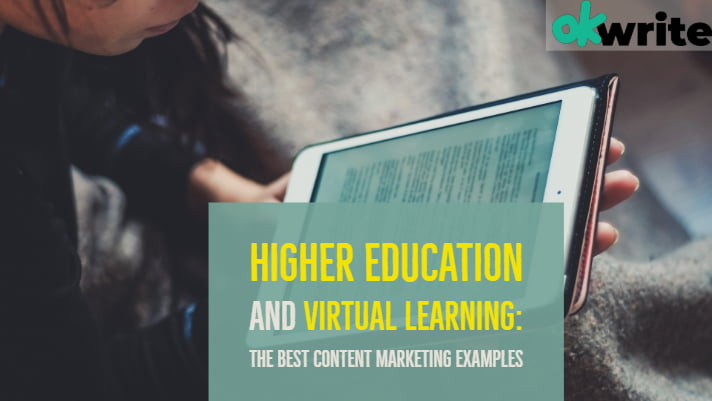 Higher Education and Virtual Learning_ The Best Content Marketing Examples