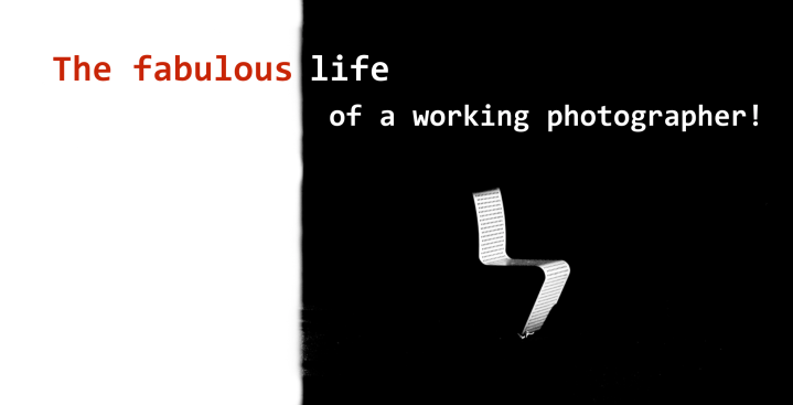The fabulous life of a working photographer!