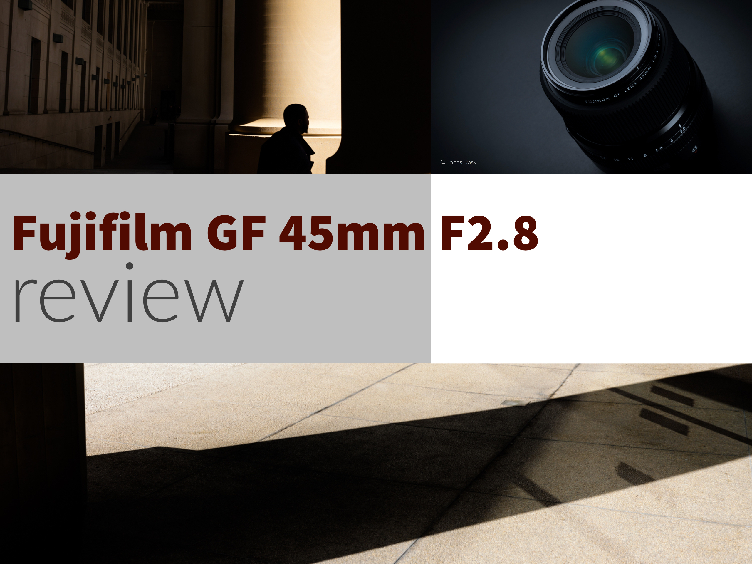 Fujifilm GF 45mm F2 8 lens review – Street Photography with