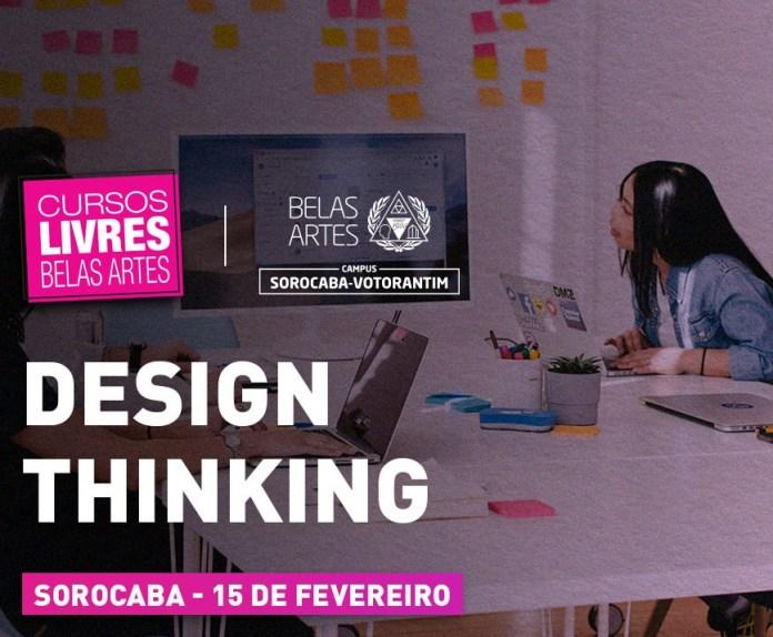 Belas Artes Sorocaba-Votorantim ministra curso livre de Design Thinking
