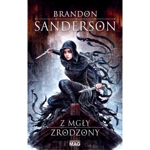 "In Poland the title of the first book is: ""Mistborn"""