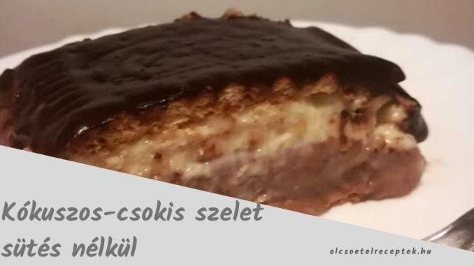 csokis-kókuszos szelet sütés nélkül