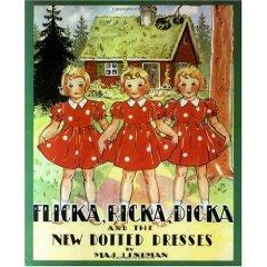 Flicka Ricka and Dicka and the New Dotted Dresses
