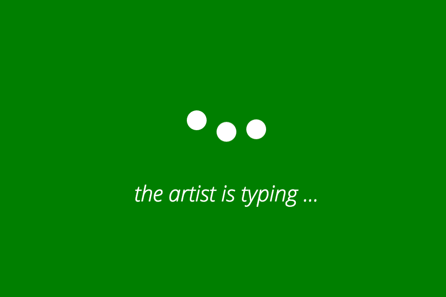 The Artist is Typing