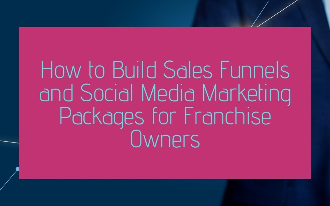 sales funnel lead generation franchise
