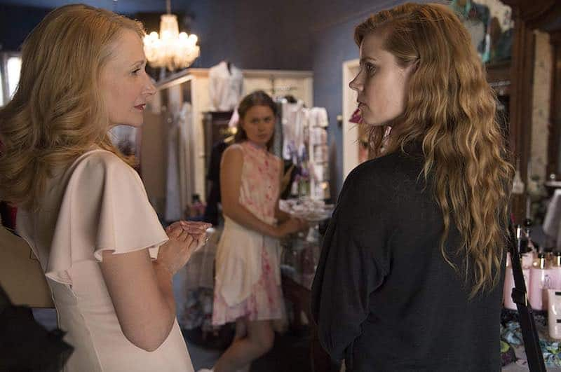 Amy Adams, Patricia Clarkson, and Eliza Scanlen in Sharp Objects