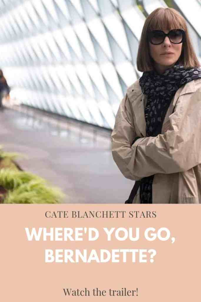 Where'd You Go, Bernadette? poster  image featuring Cate Blanchett. Watch the trailer on Old Ain't Dead.