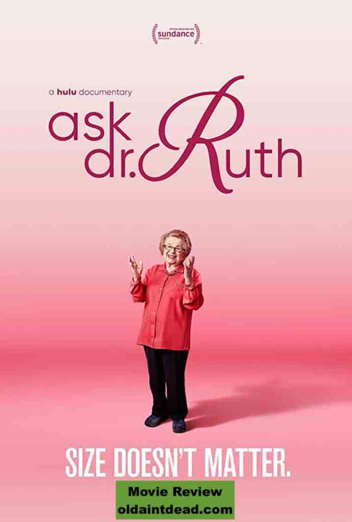 The poster for Ask Dr. Ruth with a review at Old Ain't Dead