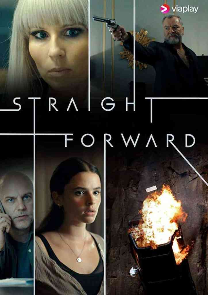 The Straight Forward poster