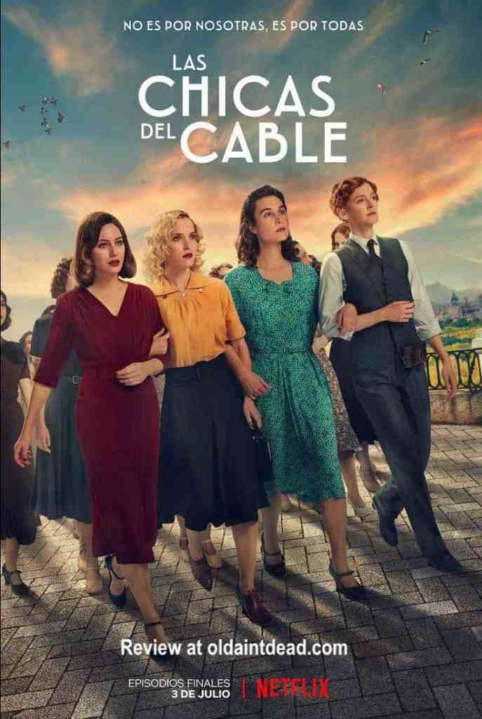 Las Chicas Del Cable Saison 2 Streaming : chicas, cable, saison, streaming, Review:, Cable, Girls, Chicas, Cable),, Final, Episodes, Ain't