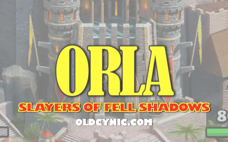 Graphic with the words: Orla Slayers of Fell Shadows Empires and Puzzles