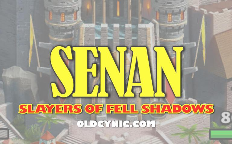 Graphic with the words: Senan Slayers of Fell Shadows Empires and Puzzles