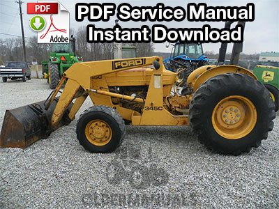 Ford 345C, 445C, 545C Tractor Service Manual