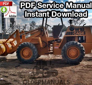 Case W18, W20, W20B Wheel Loader Service Manual (PIN 9123140 and Up)