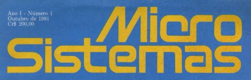 Micro Sistemas – edição comemora 40 anos do lançamento!