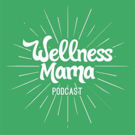 wellness-mama-podcast