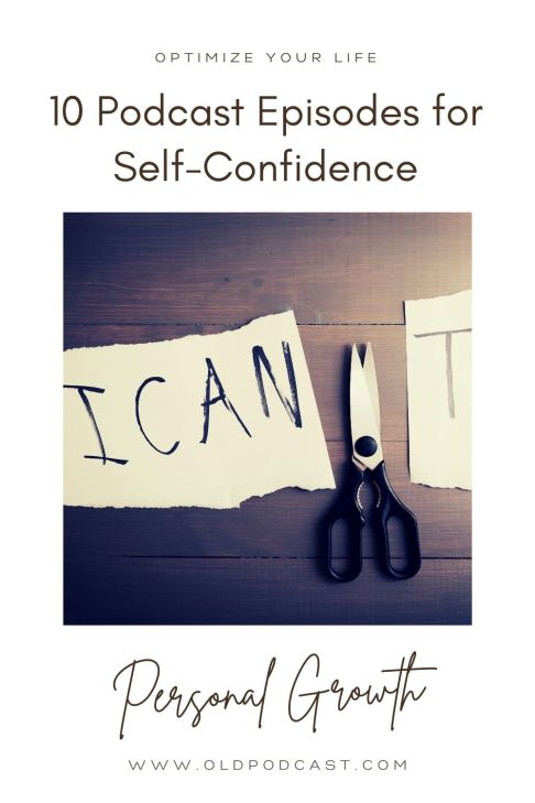 self confidence podcasts