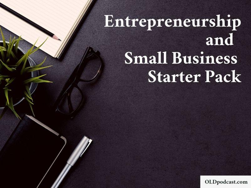 Entrepreneurship and Small Business Starter Pack