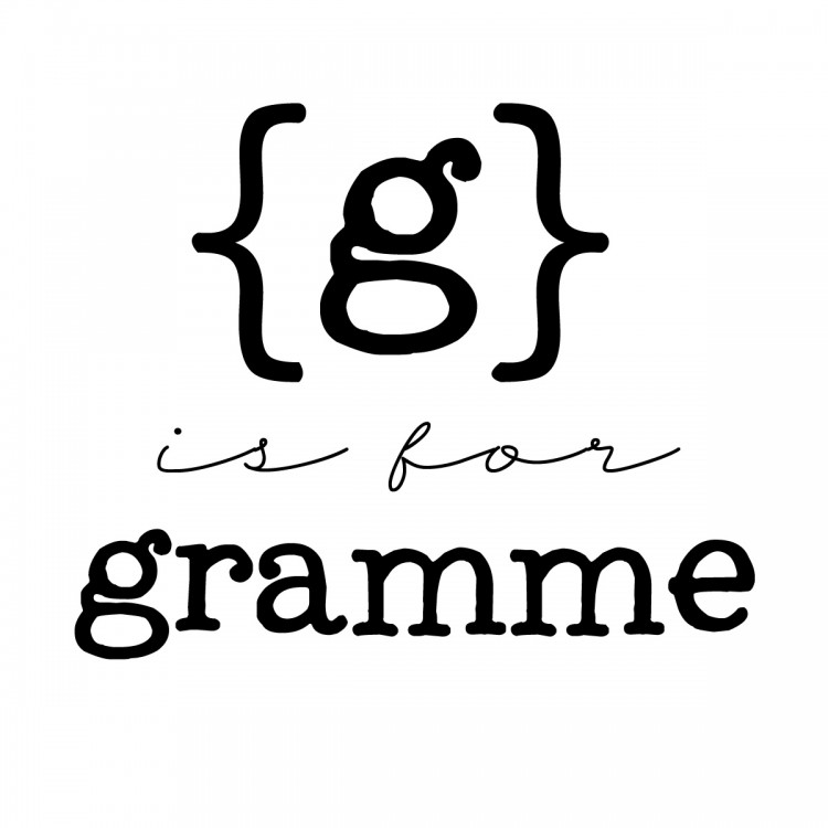 g is for gramme