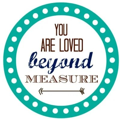 You are loved beyond measure | A gift for dads | sipmpykierste.com