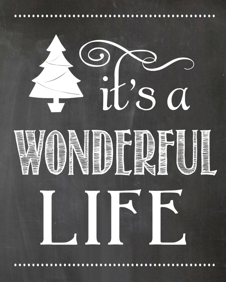 it's a wonderful life chalkboard printable | oldsaltfarm.com
