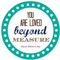 Loved Beyond Measure Father's Day Gift | oldsaltfarm.com