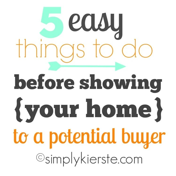 Easy Things to Do Before Showing Your Home to a Potential Buyer | oldsaltfarm.com