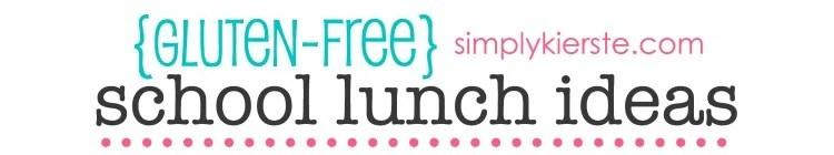Gluten Free School Lunch Ideas   oldsaltfarm.com