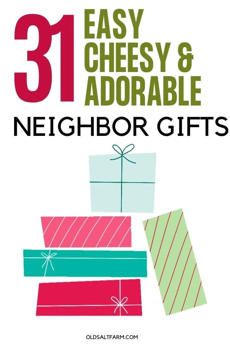 31 Cheesy, Easy, and Adorable Neighbor Gift Ideas
