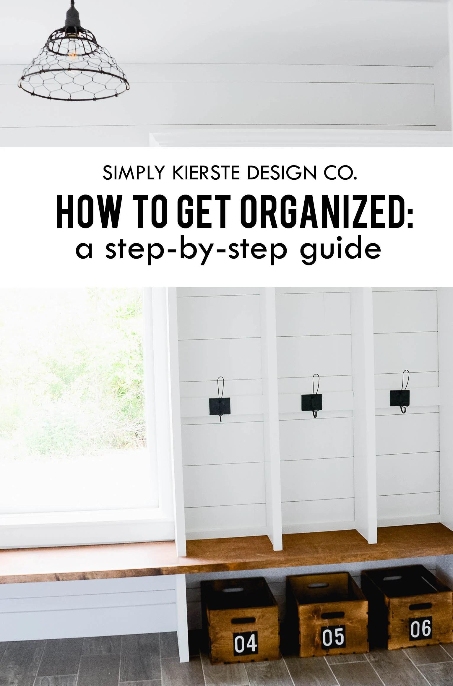 How to get organized | A guide to getting started | oldsaltfarm.com #gettingorganized #howtogetorganized #organizationtips #organizationideas