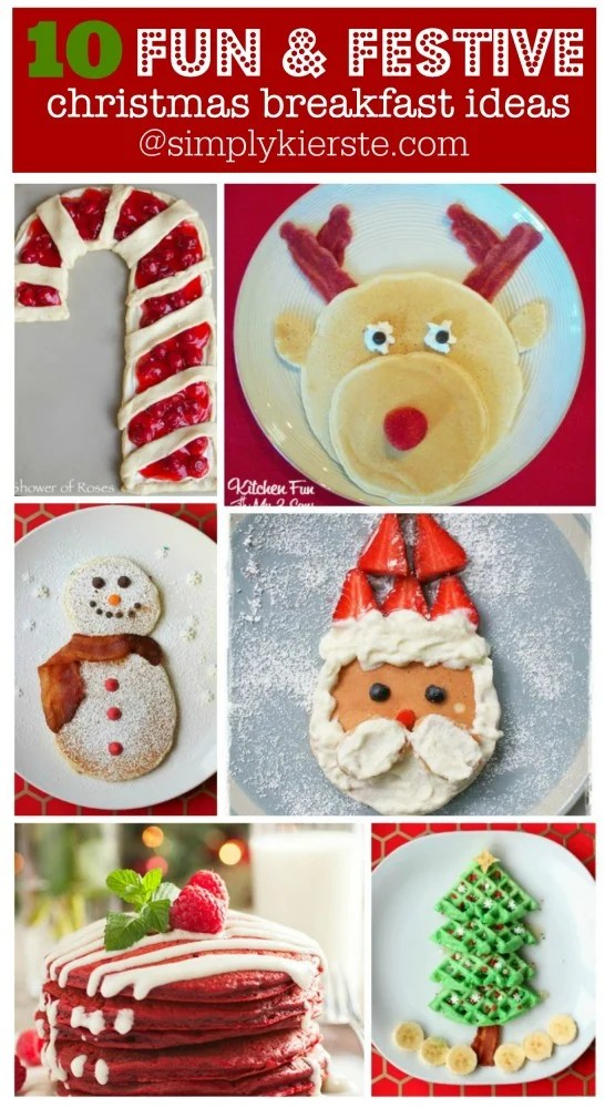 10 Fun & Festive Christmas Breakfast Ideas | oldsaltfarm.com
