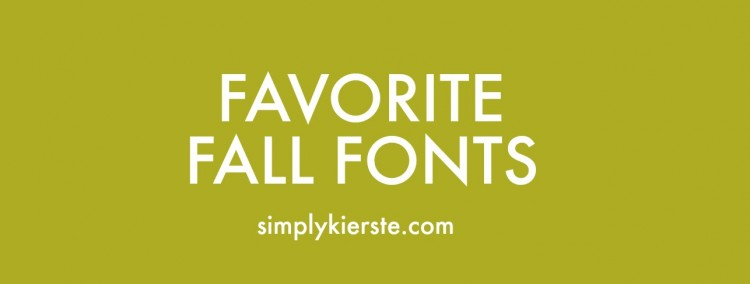 Favorite Fall Fonts | oldsaltfarm.com