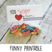 You WORM my heart...a funny Mother's Day printable | oldsaltfarm.com
