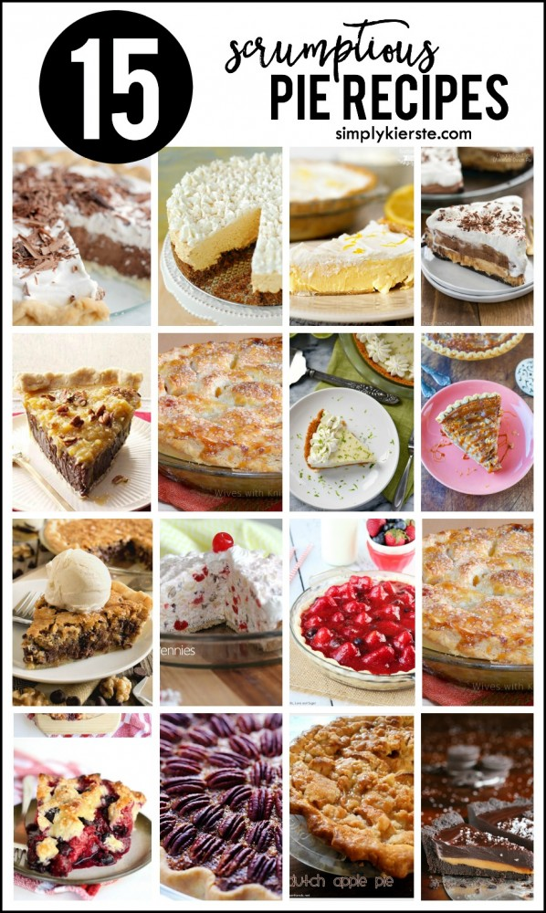 Top 15 {scrumptious} pie recipes | oldsaltfarm.com