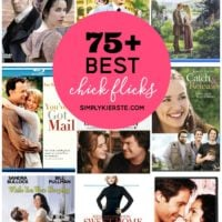 75+ Best Chick Flicks! | oldsaltfarm.com