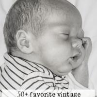 favorite vintage baby boy names | oldsaltfarm.com