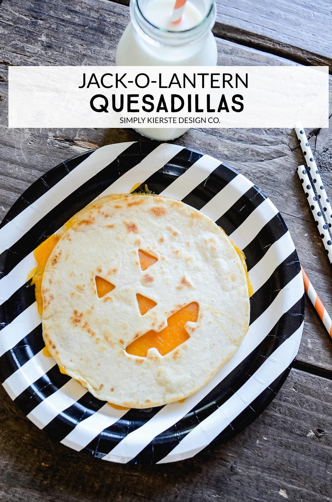 Jack-o-lantern Quesadillas   Easy Halloween Ideas   Halloween Dinner Ideas   oldsaltfarm.com