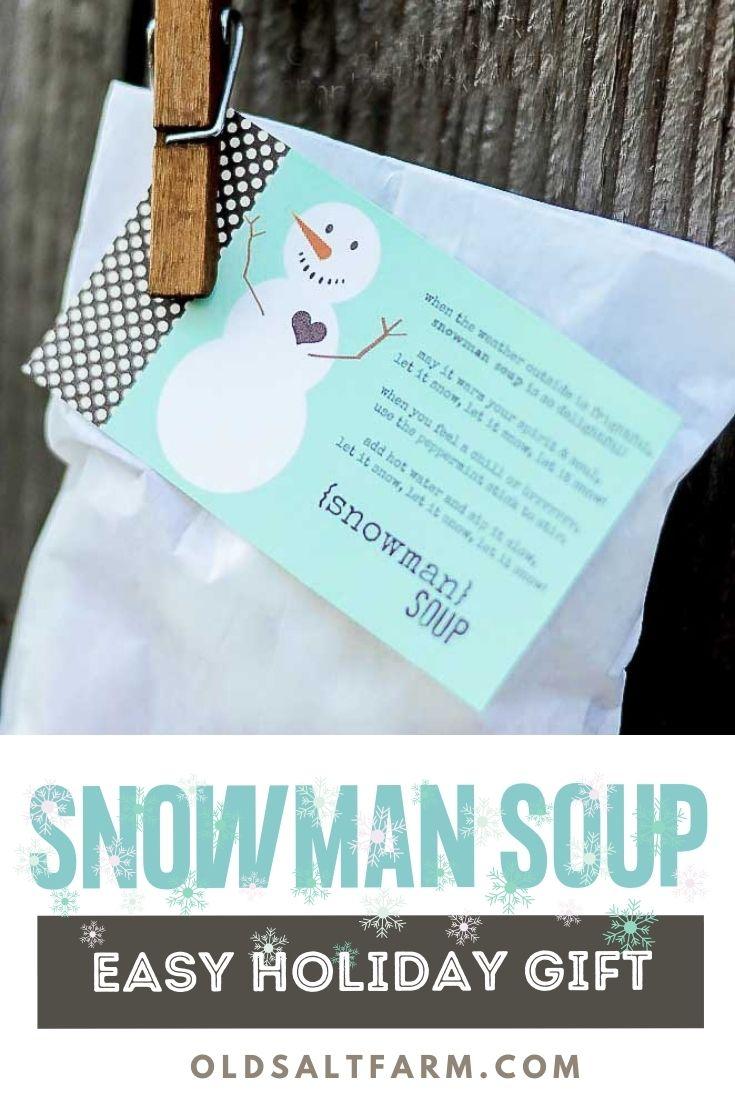 Snowman Soup Neighbor Gift Idea