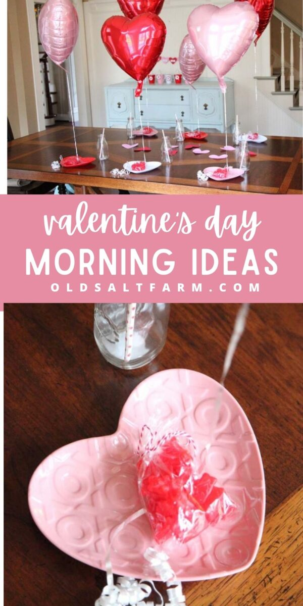 Simple Valentine's Day Morning Ideas