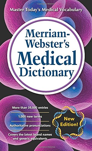 Merriam-Webster's Medical Dictionary, New Edition © 2016