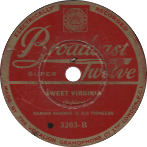 Sweet Virginia, recorded May 1932 by Carson Robison and his Pioneers.