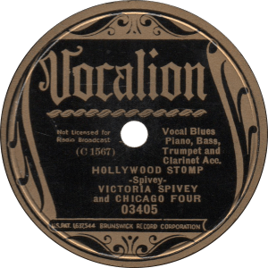 Hollywood Stomp, recorded October 15, 1936 by Victoria Spivey and Chicago Four.