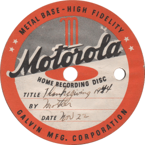 Thanksgiving 1944, recorded November 22, 1944 by Mother.