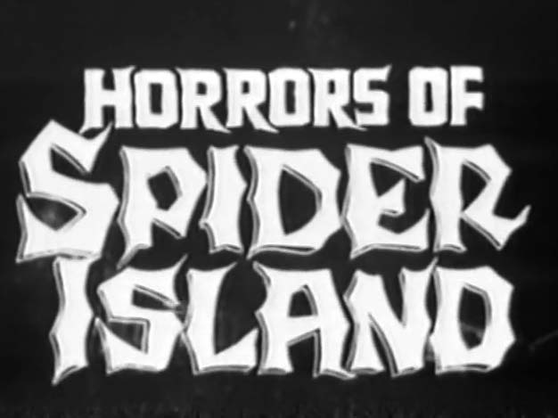 Horrors Of Spider Island - 1960
