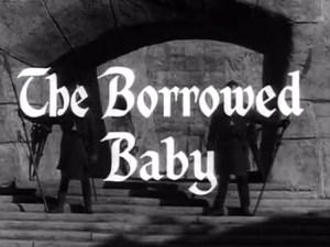 Robin Hood 066 – The Borrowed Baby