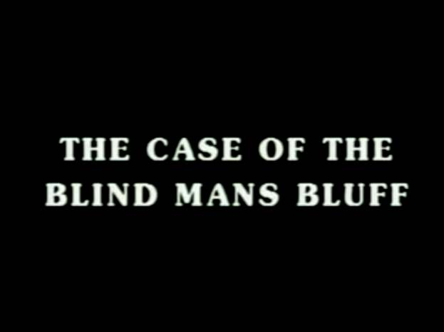 Sherlock Holmes 08 - The Case Of The Blind Man's Bluff